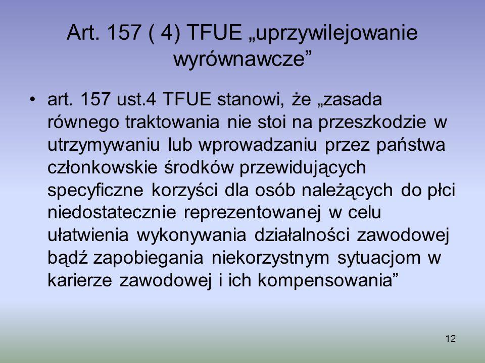 """Art. 157 ( 4) TFUE """"uprzywilejowanie wyrównawcze"""