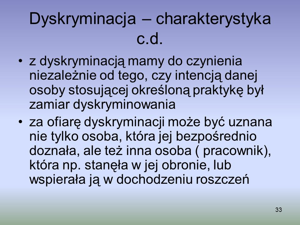Dyskryminacja – charakterystyka c.d.
