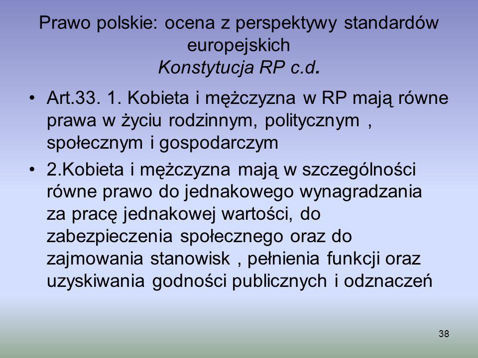 Prawo polskie: ocena z perspektywy standardów europejskich Konstytucja RP c.d.
