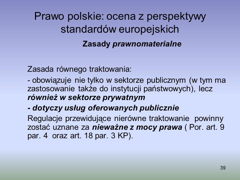 Prawo polskie: ocena z perspektywy standardów europejskich