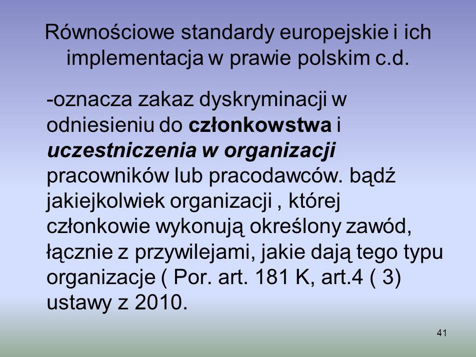 Równościowe standardy europejskie i ich implementacja w prawie polskim c.d.