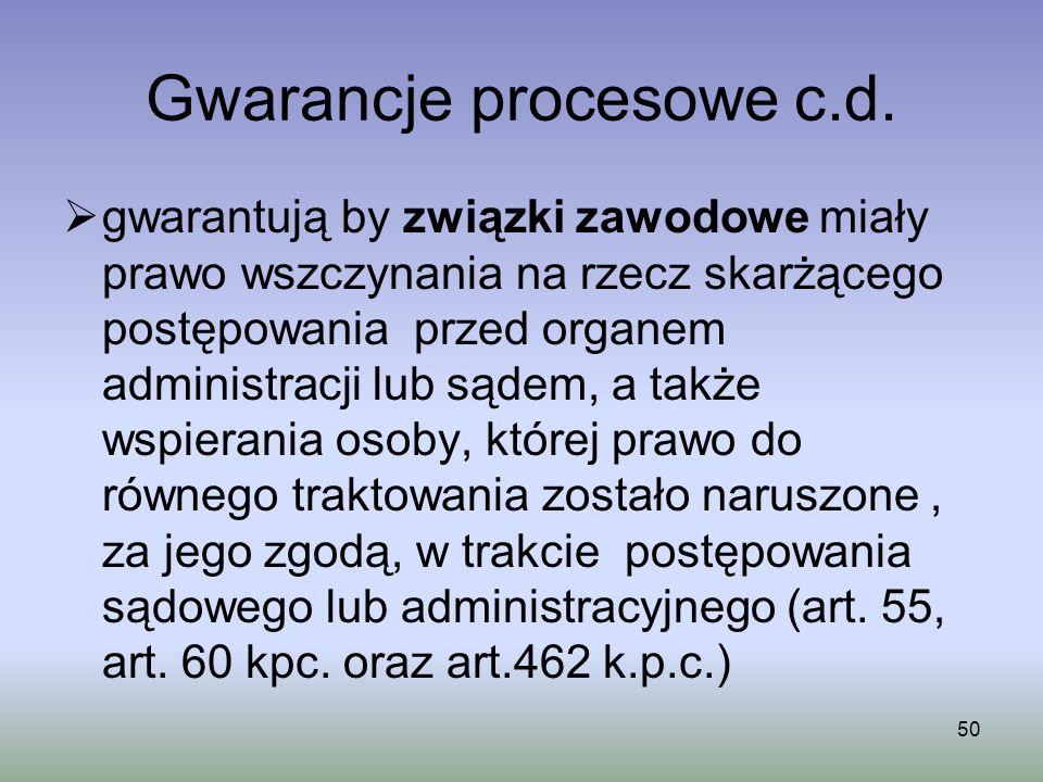 Gwarancje procesowe c.d.