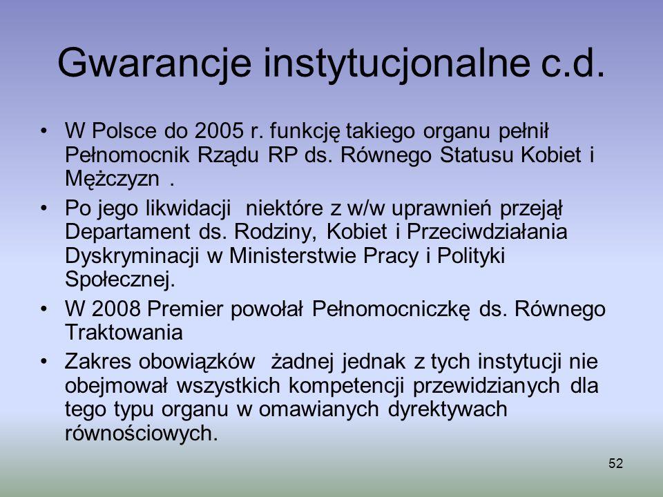 Gwarancje instytucjonalne c.d.