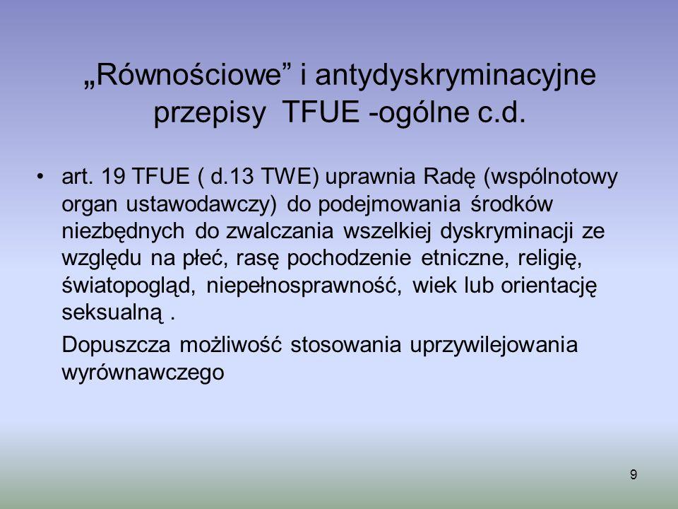 """""""Równościowe i antydyskryminacyjne przepisy TFUE -ogólne c.d."""