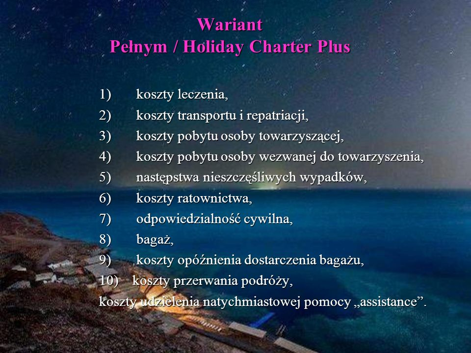 Wariant Pełnym / Holiday Charter Plus