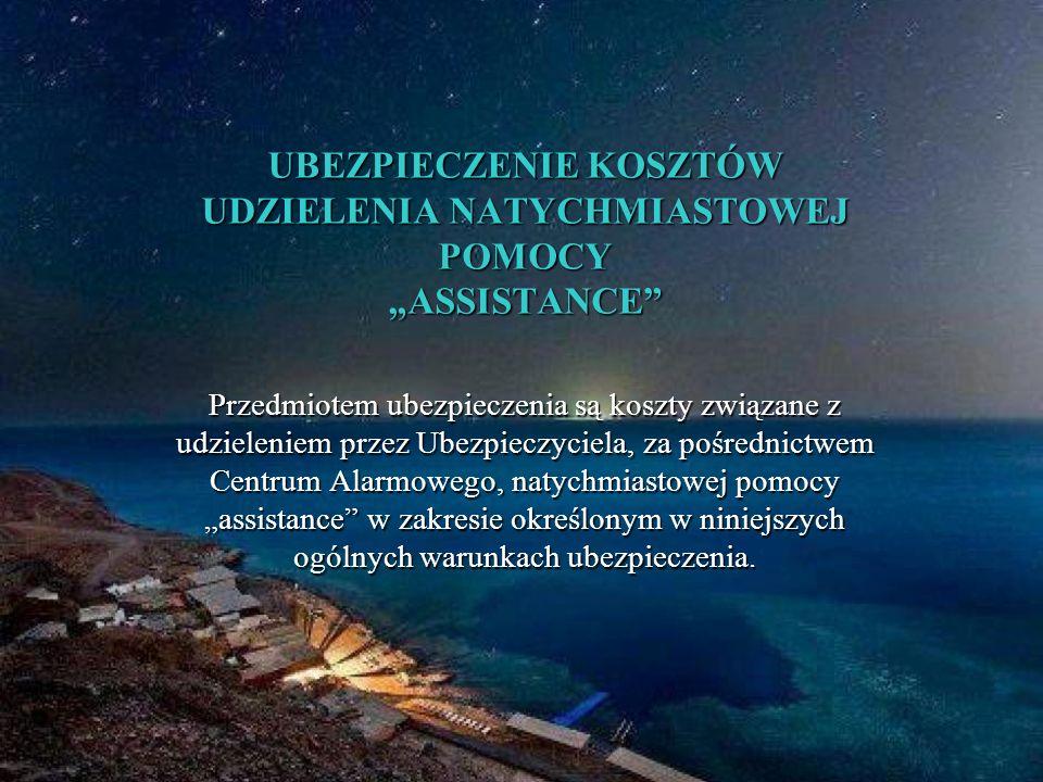 """UBEZPIECZENIE KOSZTÓW UDZIELENIA NATYCHMIASTOWEJ POMOCY """"ASSISTANCE"""