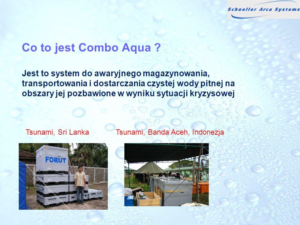 Co to jest Combo Aqua Jest to system do awaryjnego magazynowania, transportowania i dostarczania czystej wody pitnej na obszary jej pozbawione w wyniku sytuacji kryzysowej