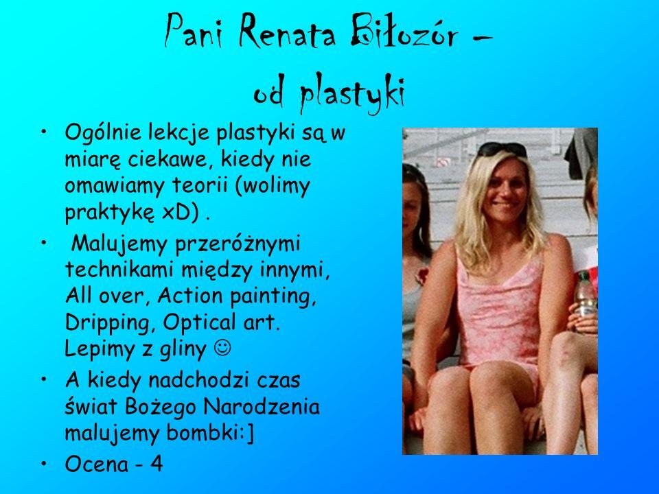 Pani Renata Biłozór – od plastyki