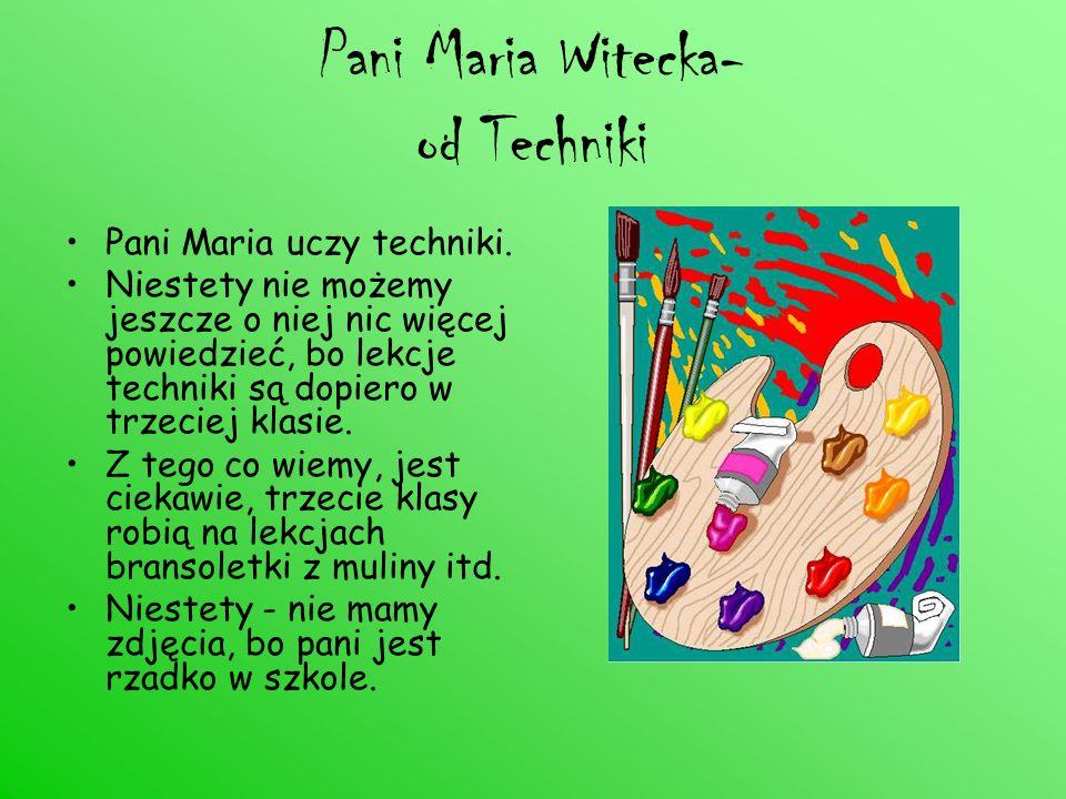 Pani Maria Witecka- od Techniki