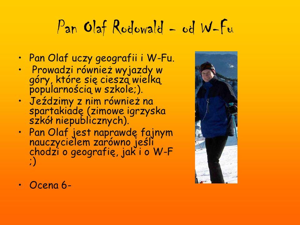 Pan Olaf Rodowald - od W-Fu