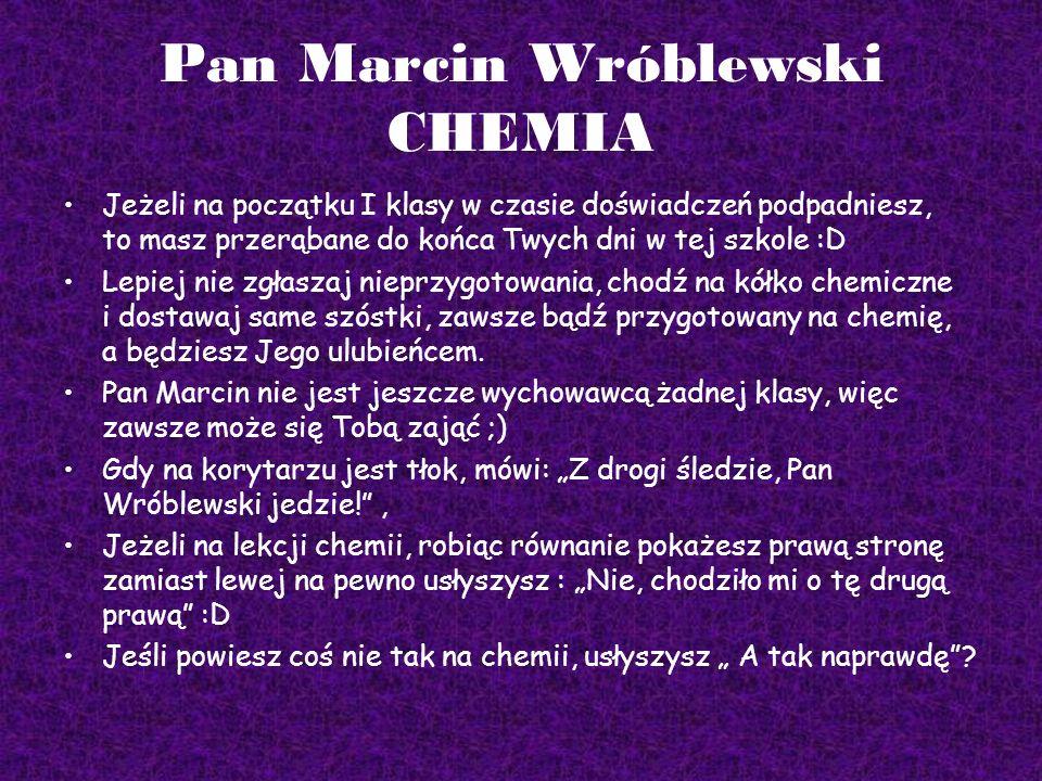 Pan Marcin Wróblewski CHEMIA