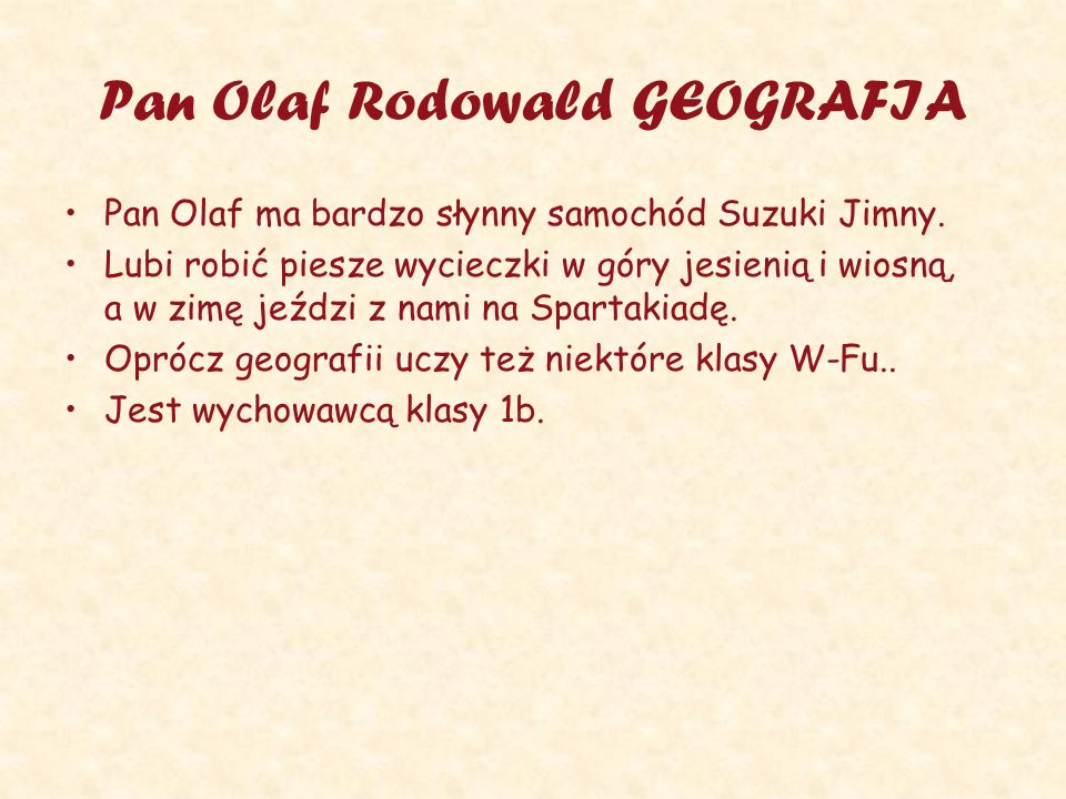 Pan Olaf Rodowald GEOGRAFIA