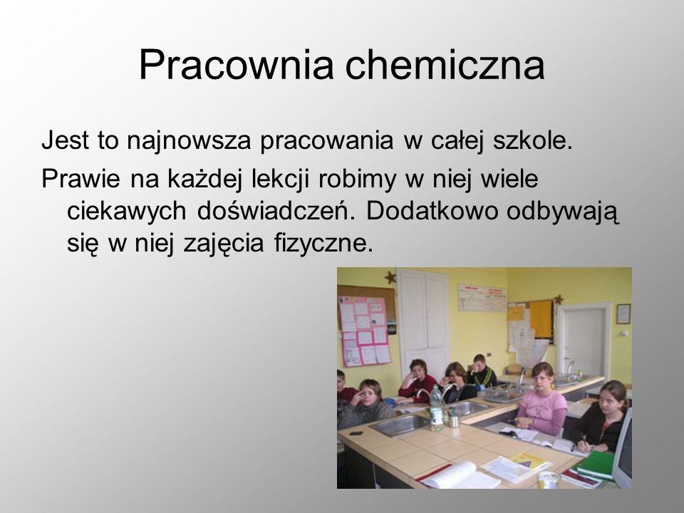 Pracownia chemiczna Jest to najnowsza pracowania w całej szkole.