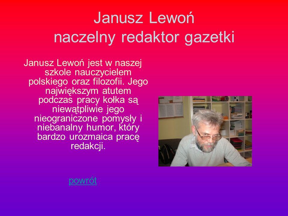 Janusz Lewoń naczelny redaktor gazetki