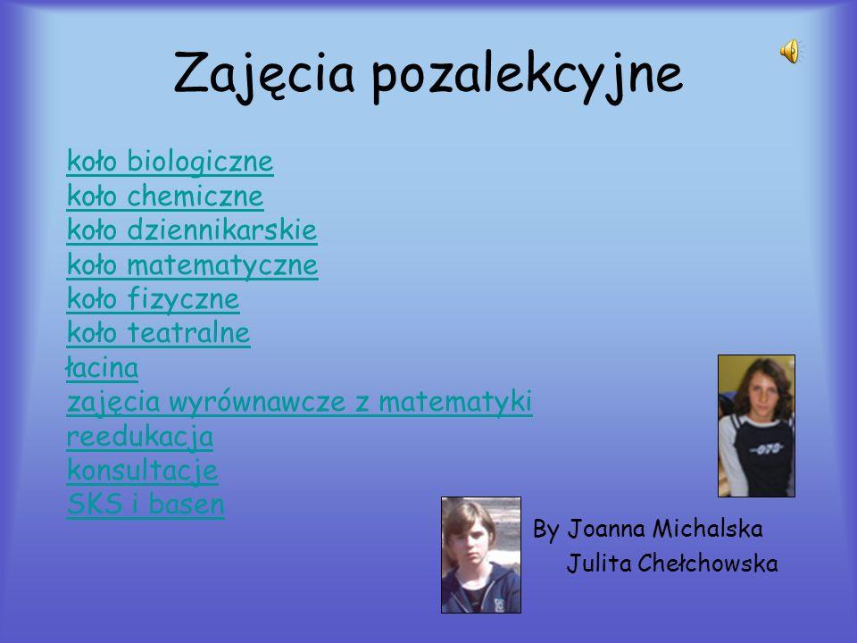 By Joanna Michalska Julita Chełchowska