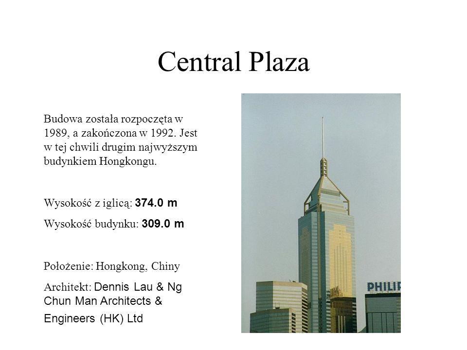 Central Plaza Budowa została rozpoczęta w 1989, a zakończona w 1992. Jest w tej chwili drugim najwyższym budynkiem Hongkongu.