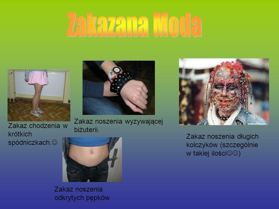 Zakazana Moda Zakaz noszenia wyzywającej biżuterii.