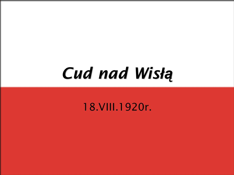 Cud nad Wisłą 18.VIII.1920r.