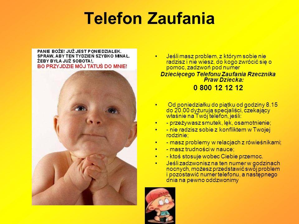 Dziecięcego Telefonu Zaufania Rzecznika Praw Dziecka: