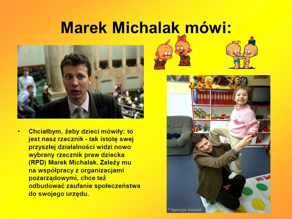 Marek Michalak mówi: