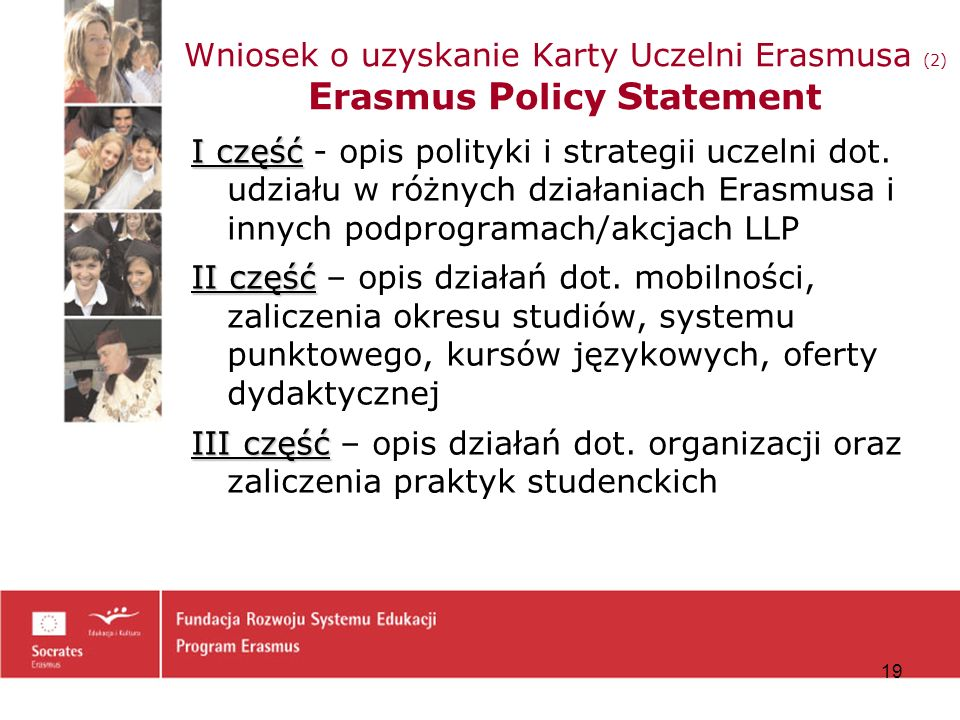 Wniosek o uzyskanie Karty Uczelni Erasmusa (2) Erasmus Policy Statement