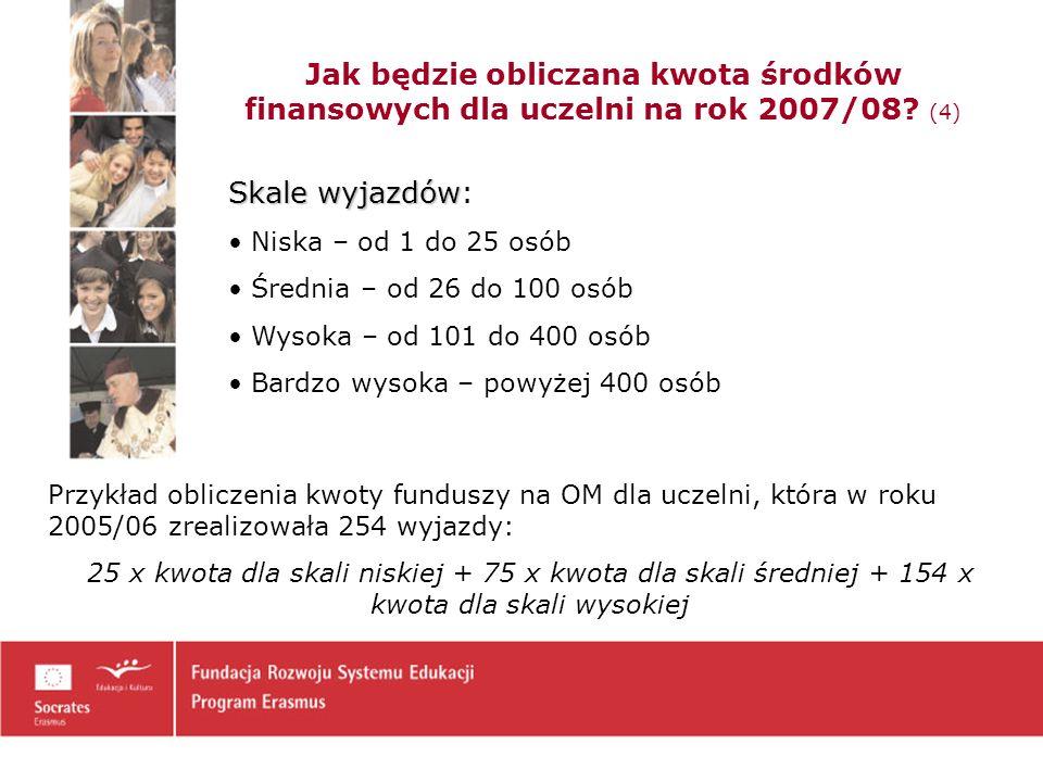 Jak będzie obliczana kwota środków finansowych dla uczelni na rok 2007/08 (4)