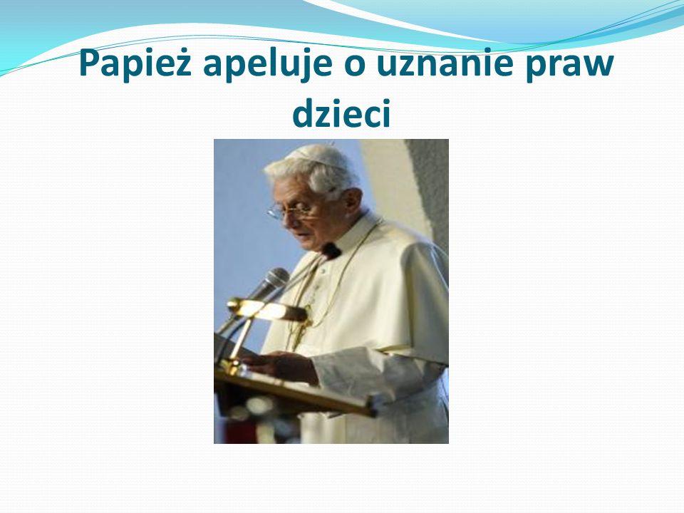 Papież apeluje o uznanie praw dzieci