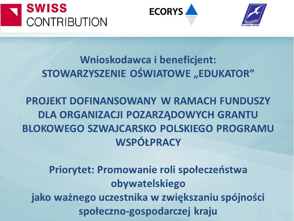 """Wnioskodawca i beneficjent: STOWARZYSZENIE OŚWIATOWE """"EDUKATOR"""