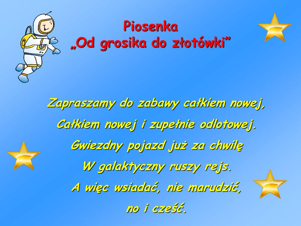 """Piosenka """"Od grosika do złotówki"""
