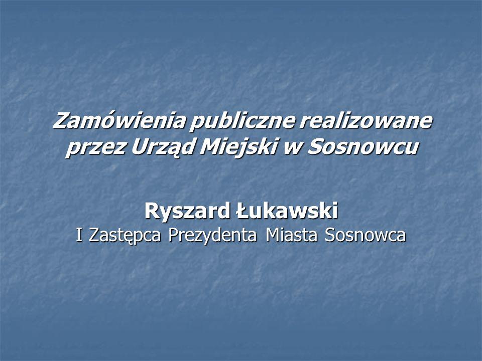 Zamówienia publiczne realizowane przez Urząd Miejski w Sosnowcu