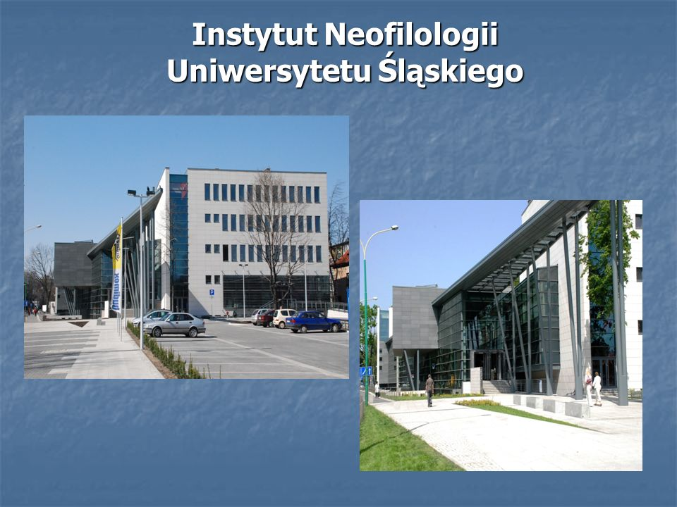 Instytut Neofilologii Uniwersytetu Śląskiego