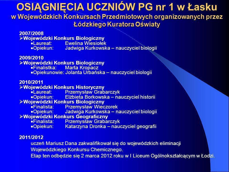 OSIĄGNIĘCIA UCZNIÓW PG nr 1 w Łasku w Wojewódzkich Konkursach Przedmiotowych organizowanych przez Łódzkiego Kuratora Oświaty