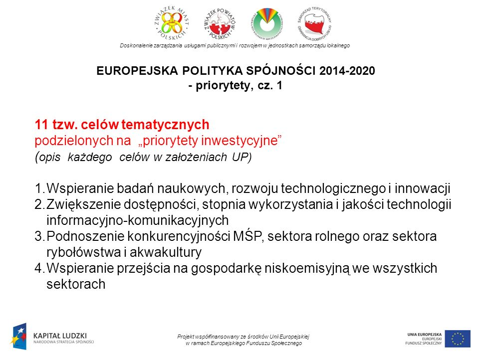 EUROPEJSKA POLITYKA SPÓJNOŚCI 2014-2020 - priorytety, cz. 1