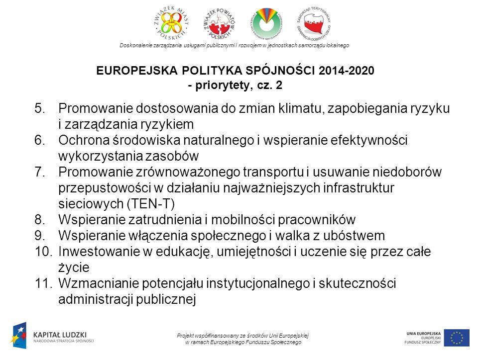 EUROPEJSKA POLITYKA SPÓJNOŚCI 2014-2020 - priorytety, cz. 2