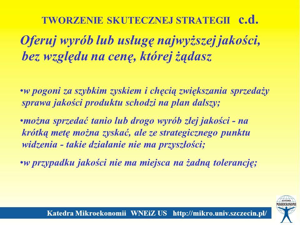 TWORZENIE SKUTECZNEJ STRATEGII c.d.