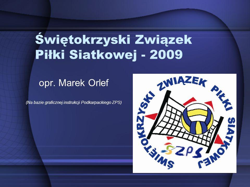 Świętokrzyski Związek Piłki Siatkowej - 2009