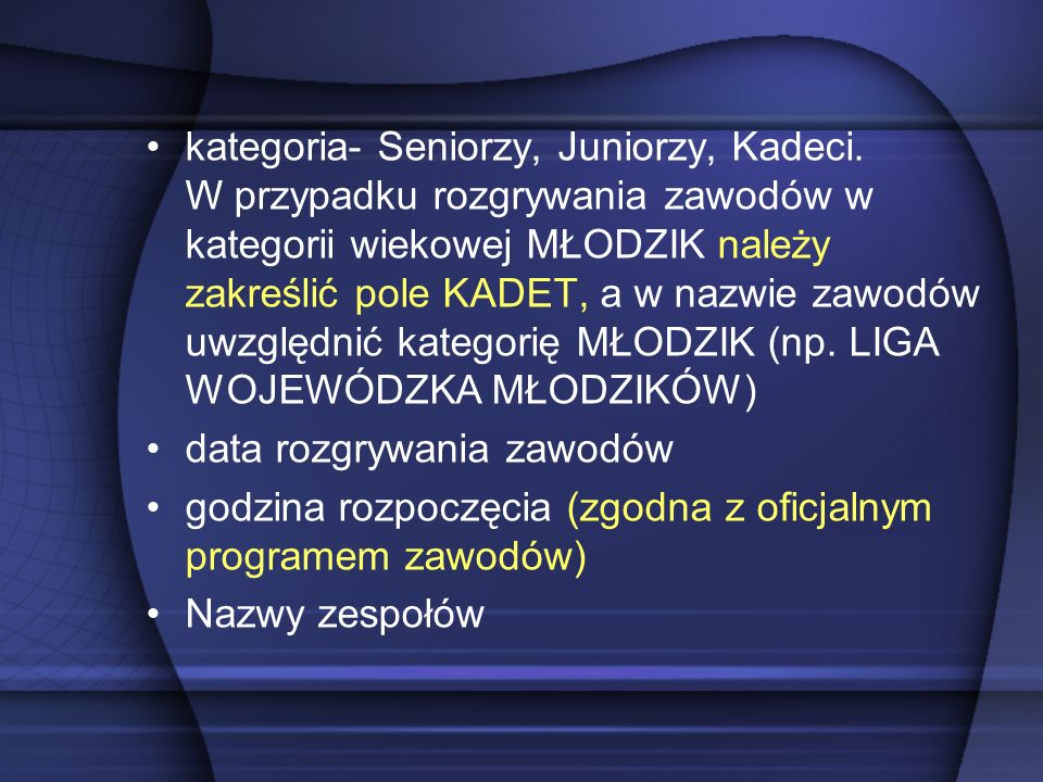 kategoria- Seniorzy, Juniorzy, Kadeci