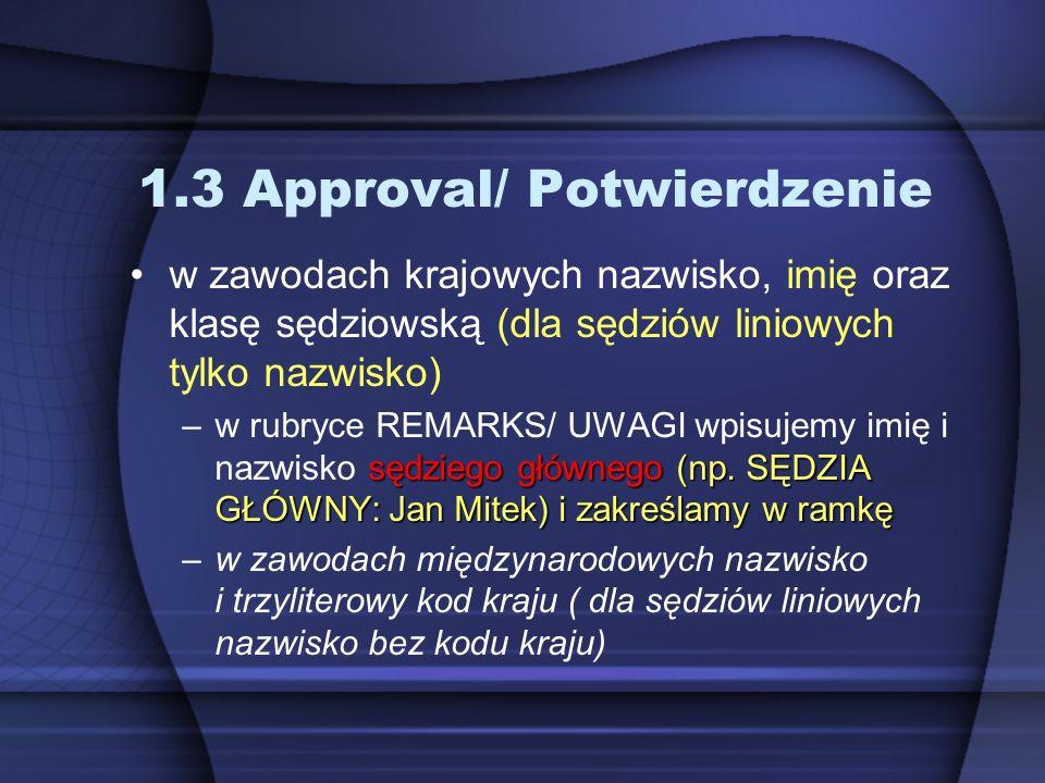 1.3 Approval/ Potwierdzenie