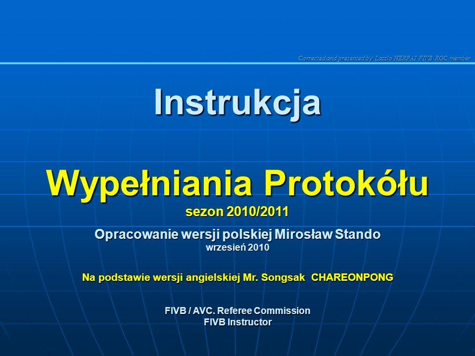 Instrukcja Wypełniania Protokółu sezon 2010/2011