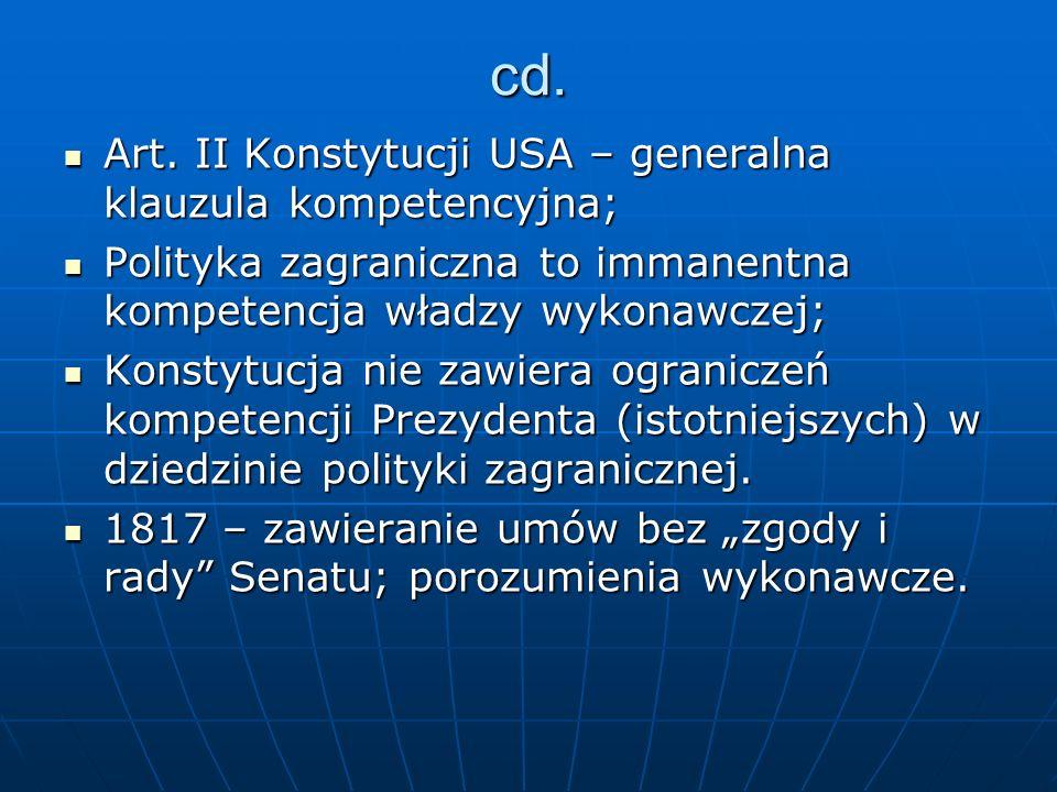 cd. Art. II Konstytucji USA – generalna klauzula kompetencyjna;