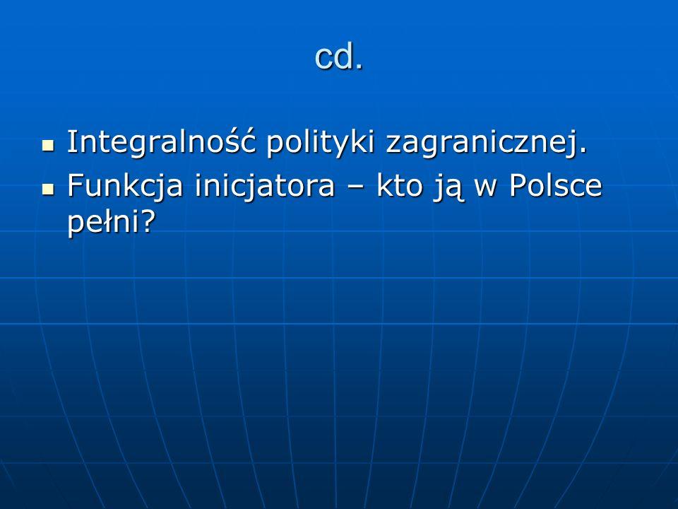 cd. Integralność polityki zagranicznej.