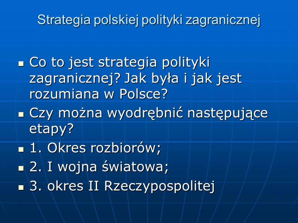 Strategia polskiej polityki zagranicznej