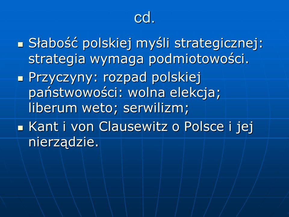 cd.Słabość polskiej myśli strategicznej: strategia wymaga podmiotowości.
