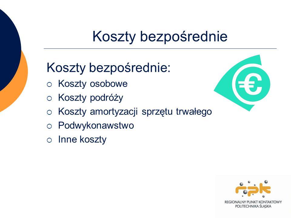 Koszty bezpośrednie Koszty bezpośrednie: Koszty osobowe Koszty podróży