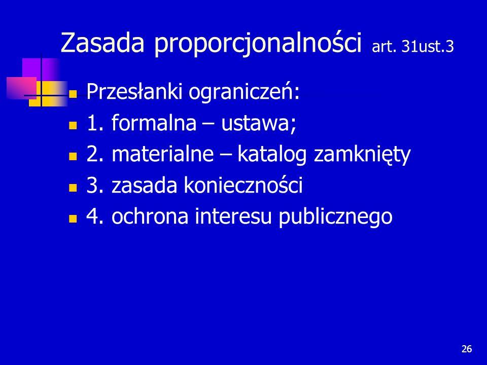 Zasada proporcjonalności art. 31ust.3