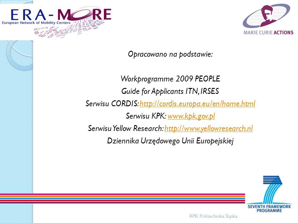 Opracowano na podstawie: Workprogramme 2009 PEOPLE