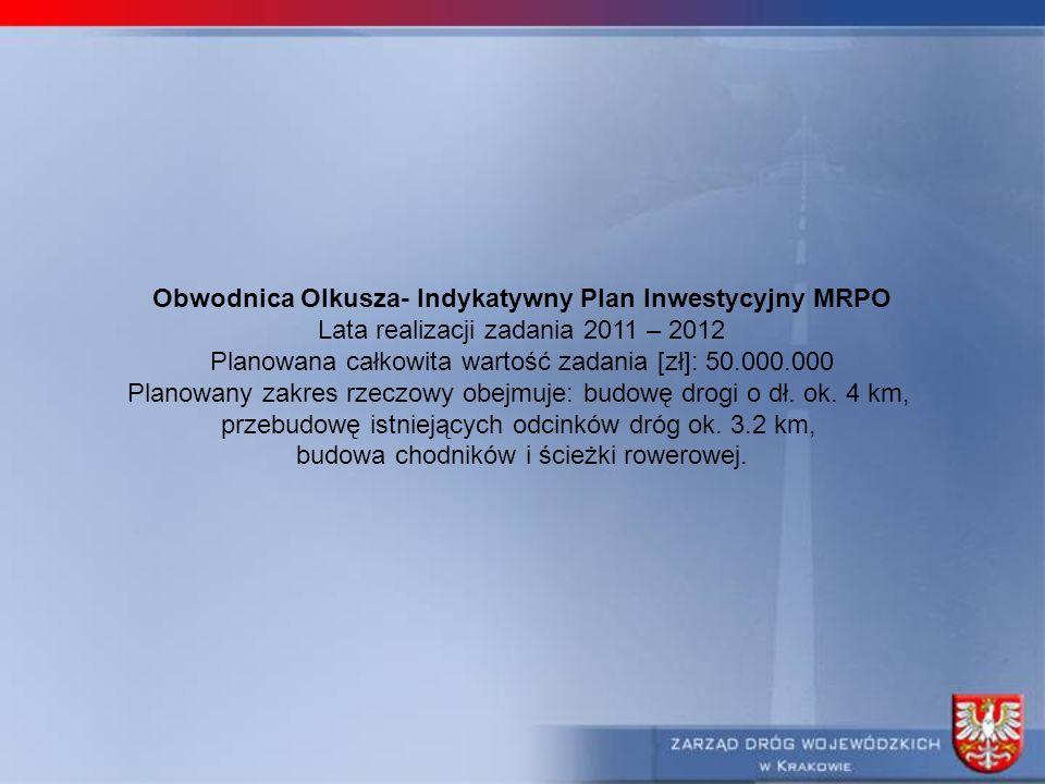 Obwodnica Olkusza- Indykatywny Plan Inwestycyjny MRPO
