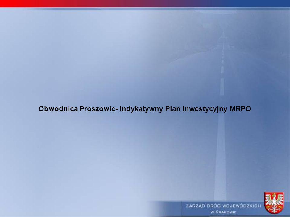 Obwodnica Proszowic- Indykatywny Plan Inwestycyjny MRPO
