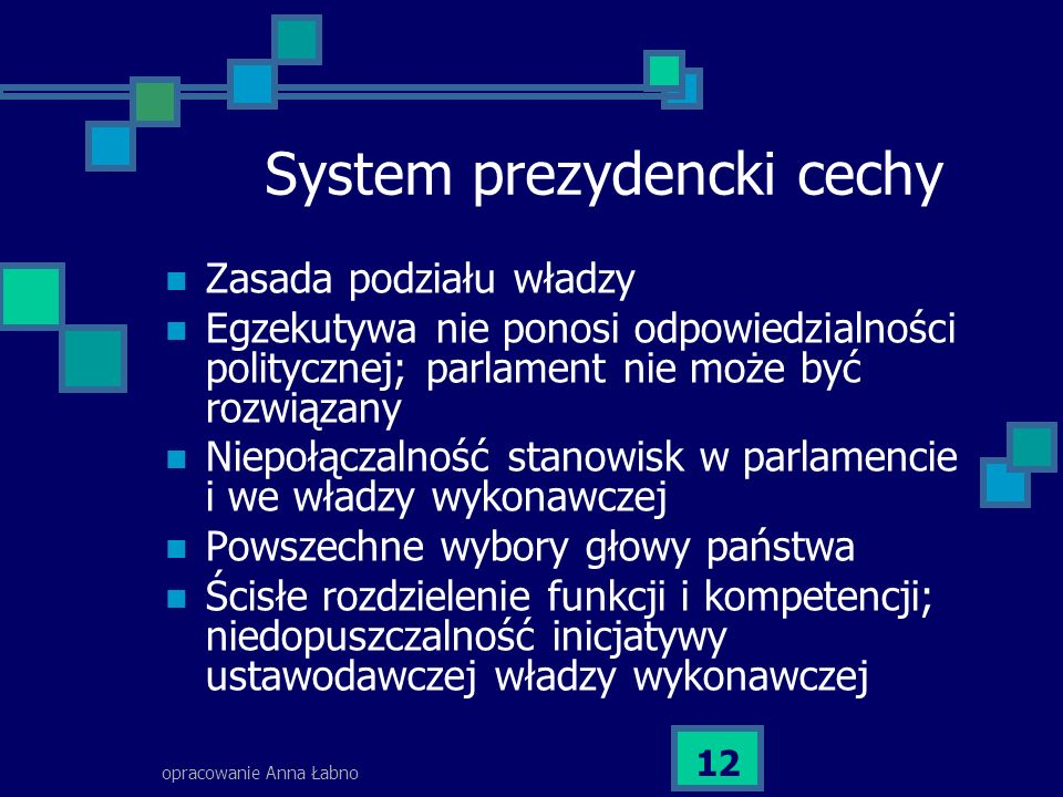 System prezydencki cechy