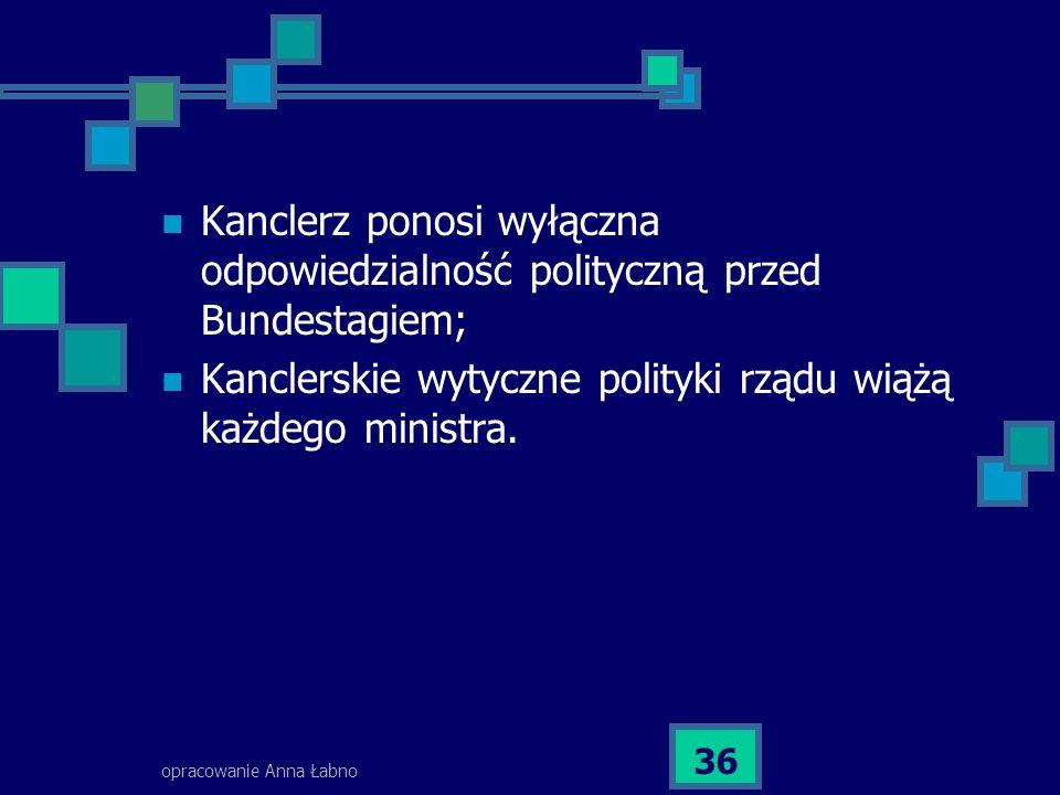 Kanclerskie wytyczne polityki rządu wiążą każdego ministra.